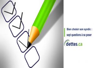 Bien choisir son Syndic: sept questions à se poser par dettes.ca