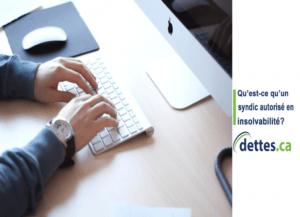 Qu'est-ce qu'un syndic autorisé en insolvabilité? par dettes.ca